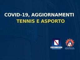 COVID-19, AGGIORNAMENTI SU TENNIS E ASPORTO